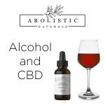 Alcohol and CBD - Arolistic Naturals